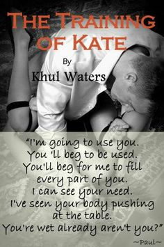 The Training of Kate by Khul Waters OUT NOW!!