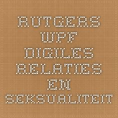 Rutgers WPF Digiles relaties en seksualiteit
