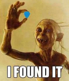 When you find a guitar pick you lost.... I literally did that just this morning, lol