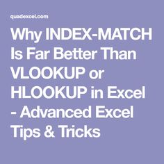Why INDEX-MATCH Is Far Better Than VLOOKUP or HLOOKUP in Excel - Advanced Excel Tips & Tricks