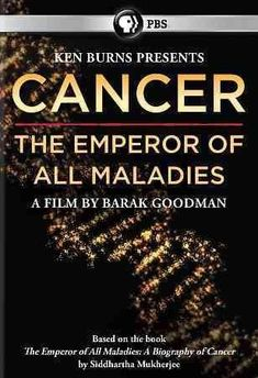 CANCER:EMPEROR OF ALL MALADIES