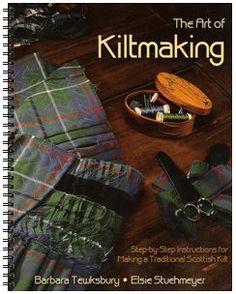 The Art of Kiltmaking, Kiltmaking Book, Kilt Making Book