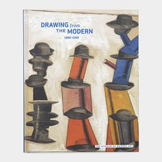 Drawing from the Modern 1880-1945 (HC) | MoMA Store