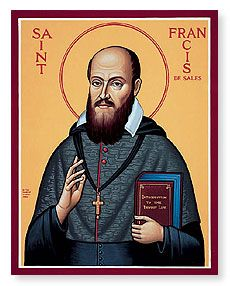"""Do everything calmly and peacefully.""  ~ St. Francis de Sales, 17th century"