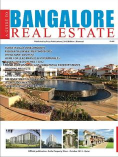 A Guide to Bangalore real estate  Magazine - Buy, Subscribe, Download and Read A Guide to Bangalore real estate on your iPad, iPhone, iPod Touch, Android and on the web only through Magzter