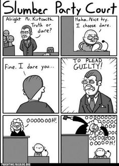 How to win every court case ever.