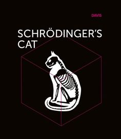 Davis | How can a cat, a box, and a flask of poison explain Dramatic Simplicity? Read our latest blog series to find out! Schrodingers Cat, Thought Experiment, How To Find Out, This Or That Questions, Flask, Box, Heart, Boxes