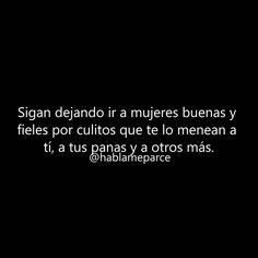 Sigan. • #hablameparce