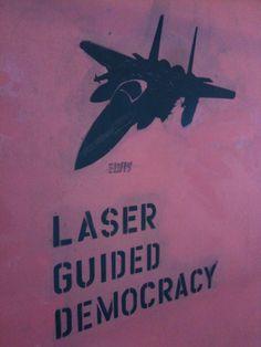 Laser Guided Democracy #stencil