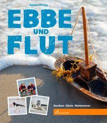 Ebbe und Flut Cover Bärbel Oftring Willegoos Nordsee Küste Wattenmeer