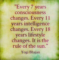Change. Yogi Bhajan