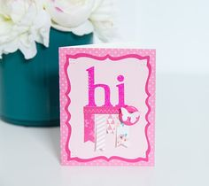 """Here is a pretty pink card for that special someone. The reason? No reason at all! Just because you want to say """"hi!"""".  This project makes one 5 ½"""" x 4 ¼"""" card. Images are from the Cricut® Creative Cards digital cartridge and the Cricut® Base Camp digital font.  ❤ Shanon"""