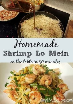 An easy recipe for Lent! Homemade Shrimp Lo Mein - on the table in 30 minutes.