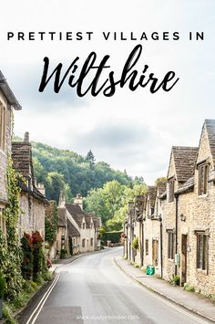 A look at 3 of the prettiest villages in Wiltshire, England, including a mix of beautiful streets, lovely cottages, and stunning scenery.