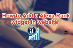 How to create Alexa rank widget for blog http://www.hindimetips.com/2017/04/how-to-create-alexa-rank-widget-for-blog.html