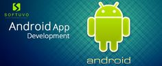 Seeking awesome #android #app #development services? Try #Softuvo.  #AndroidAppDevelopment #AndroidMobileAppDevelopment #MobileAppDevelopmentCompany