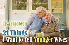 21 Things I Want to Tell Younger Wives - Time-Warp Wife   Time-Warp Wife