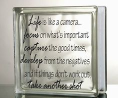 LIfe is like a camera Glass Block Decal Tile by VinylDecorBoutique
