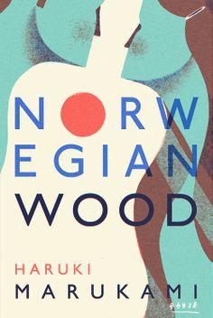 Nuova copertina di Norwegian Wood (Haruki Murakami) by David Doran (in english)