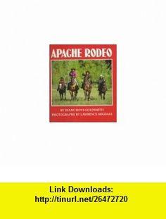 Apache Rodeo (9780823411641) Diane Hoyt-Goldsmith, Lawrence Migdale , ISBN-10: 0823411648  , ISBN-13: 978-0823411641 ,  , tutorials , pdf , ebook , torrent , downloads , rapidshare , filesonic , hotfile , megaupload , fileserve
