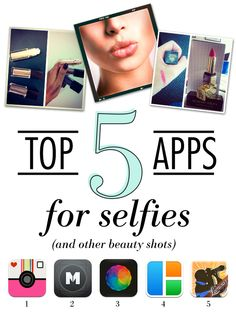Top 5 Apps for Selfies (and other beauty shots)