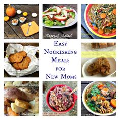 Easy Nourishing Meals for New Moms