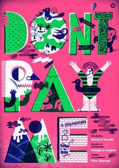 DON'T PAY ME! / POSTERS / 2014 by Agata DUDU Dudek, via Behance