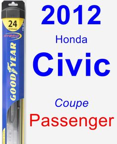 Passenger Wiper Blade for 2012 Honda Civic - Hybrid