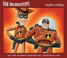 Toy Story Incredibles Mash Up by ~markcrilley