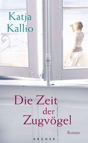 """Die Zeit der Zugvögel von Katja Kallio: """"Stille ist Zärtlichkeit"""" - ein wunderschöner Satz auf den ersten Seiten"""