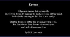 D.H. Lawrence. Dreamers quote
