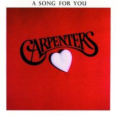 The Carpenters - A Song For You - there will never be another voice equal to that of Karen Carpenter.