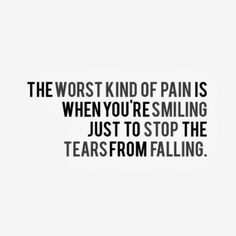 The worst kind of pain