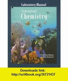 Green chemistry laboratory manual for general chemistry pdf laboratory manual for conceptual chemistry 9780536209900 donna gibson john a suchocki fandeluxe Images