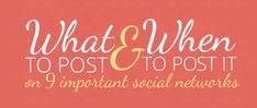 Social Media For Authors: What To Post & When To Post It