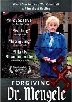 Forgiving Dr. Mengele (2006) During the Holocaust, Eva Mozes Kor and her twin sister, Miriam, were selected for a series of horrifying genetic experiments at the hands of the infamous Dr. Josef Mengele. Ironically, because of these experiments, the girls were able to survive Auschwitz; much of their family did not. In this documentary, Kor returns to Auschwitz on a quest to heal her wounds with an astonishing and controversial act of forgiveness.