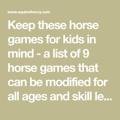 Keep these horse games for kids in mind - a list of 9 horse games that can be modified for all ages and skill levels. Don't forget, it's almost camp time! Games For Fun, Games To Play, Camping Activities, Activities For Kids, Therapeutic Horseback Riding, Horseback Riding Lessons, Horse Games, Mind Games, Lessons For Kids