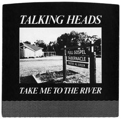 Take Me To The River, Talking Heads