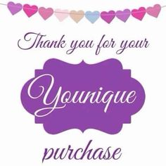 Thank You For Your Younique Purchase Youniqueproducts