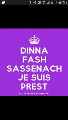 Dinna fash sassenach
