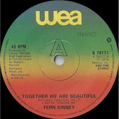 """7"""" 45RPM Together We Are Beautiful/Baby Let Me Kiss You by Fern Kinney from WEA"""