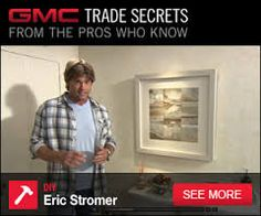 Eric Stromer shares his home improvement trade secrets and DIY tips. Watch step-by-step videos, learn to fix problems around the house and more at GMC ...