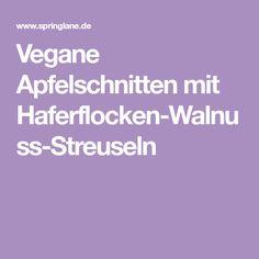 Vegane Apfelschnitten mit Haferflocken-Walnuss-Streuseln