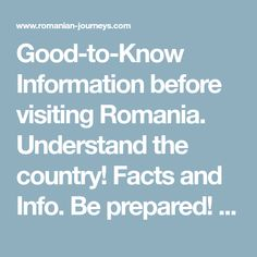 Good-to-Know Information before visiting Romania. Understand the country! Facts and Info. Be prepared! ✅Practical Information Romanian Language, Technology And Society, Violation Of Human Rights, Visit Romania, Carpathian Mountains, Archaeological Discoveries, Southern Europe, Political Party, Facts