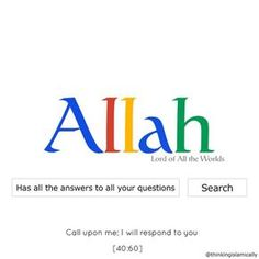 "*ALLAH* *Has all the answers* *to your questions.* ""**Call Upon me; Love My Parents Quotes, Muslim Love Quotes, Love In Islam, Beautiful Islamic Quotes, Allah Love, Islamic Inspirational Quotes, Islam Hadith, Allah Islam, Islam Muslim"