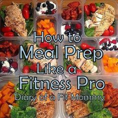 Diary of a Fit Mommy: How to Meal Prep Like a Fitness Pro by heelsmash