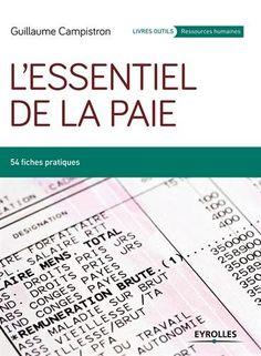 54 fiches pratiques s'appuyant sur des exemples chiffrés pour maîtriser la gestion de la paie. L'ouvrage intègre les obligations récentes comme la DSN (déclaration sociale nominative).