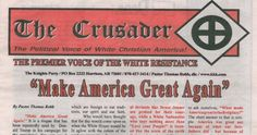 Not all Donald Trump supporters are white supremacists, but all white supremacists appear to be Donald Trump supporters. The Ku Klux Klan gave their blessing, officially endorsing Donald Trump on the front page oftheir latest newspaper edition.   ...