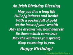 An Irish Blessing To my beautify, absent minded, disorganized, amazing baby that stumbled into my life 20 years ago. Jadesola