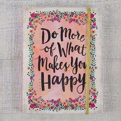 """""""Do More Happy"""" Art Print - Just like our beloved Art Prints only smaller! This print features a pink floral background with the sentiment, """"Do more of what makes you happy"""". Perfect for the office, living room, dorm and more! Happy Art, Make Happy, Are You Happy, Pink Floral Background, Chapstick Lip Balm, What Makes You Happy, Natural Life, Fun Prints, Secret Santa"""